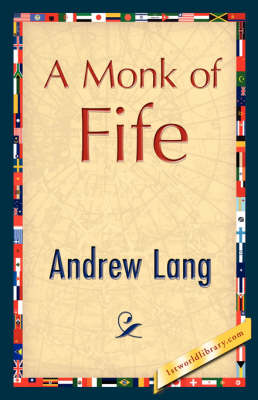 A Monk of Fife (Hardback)