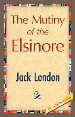 The Mutiny of the Elsinore (Hardback)