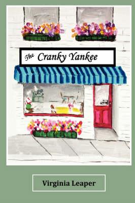 The Cranky Yankee (Hardback)