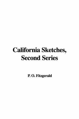 California Sketches, Second Series (Hardback)