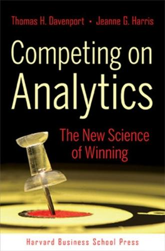 Competing on Analytics: The New Science of Winning (Hardback)