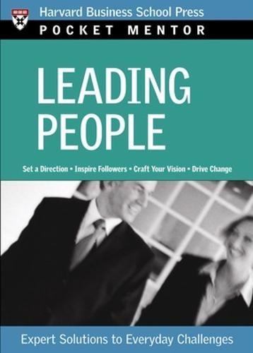 Leading People: Expert Solutions to Everyday Challenges - Harvard Pocket Mentor (Paperback)