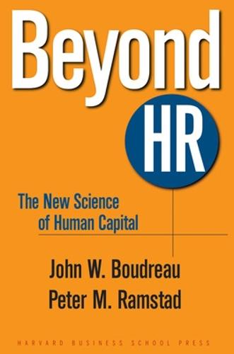Beyond HR: The New Science of Human Capital (Hardback)