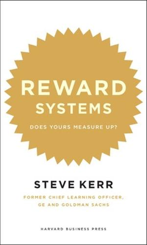 Reward Systems: Does Yours Measure Up? - Harvard Memo to the CEO (Hardback)