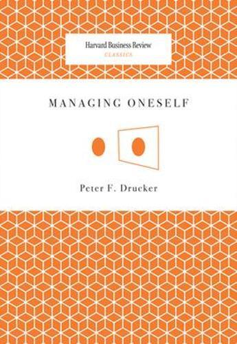 Managing Oneself - Harvard Business Review Classics (Paperback)