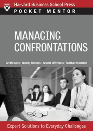 Managing Difficult Interactions: Expert Solutions to Everyday Challenges - Harvard Pocket Mentor (Paperback)