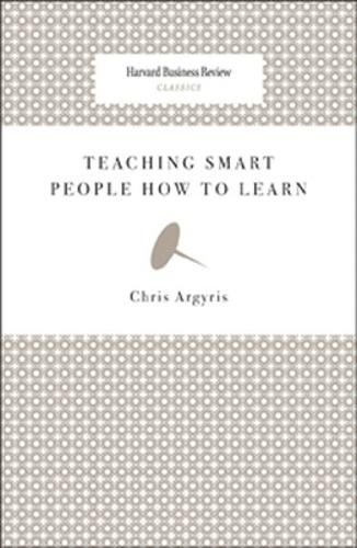 Teaching Smart People How to Learn - Harvard Business Review Classics (Paperback)