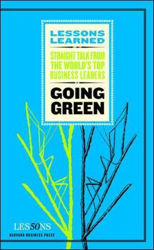 Going Green - Harvard Lessons Learned (Paperback)