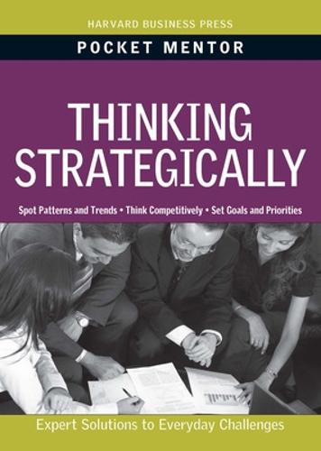 Thinking Strategically - Pocket Mentor (Paperback)