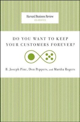 Do You Want to Keep Your Customers Forever? - Harvard Business Review Classics (Paperback)