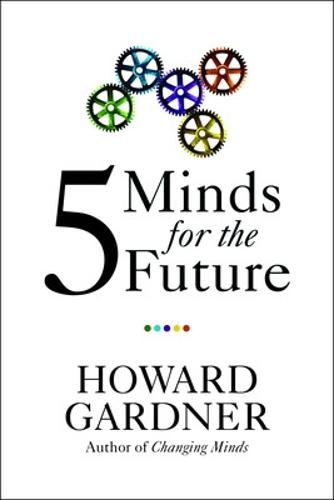 Five Minds for the Future (Paperback)