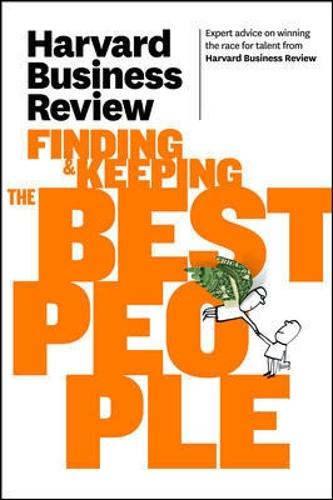 Harvard Business Review on Finding & Keeping the Best People - Harvard Business Review (Paperback)