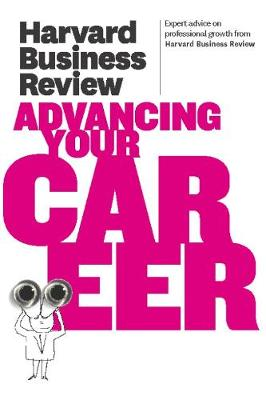 Harvard Business Review on Advancing Your Career - Harvard Business Review (Paperback)