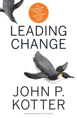 Leading Change, With a New Preface by the Author (Hardback)