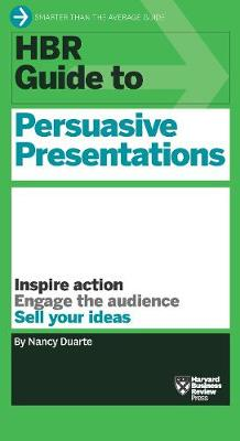 HBR Guide to Persuasive Presentations (HBR Guide Series) - HBR Guide (Paperback)