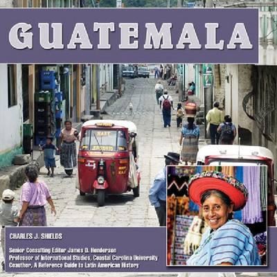Guatemala - Central America Today (Hardback)