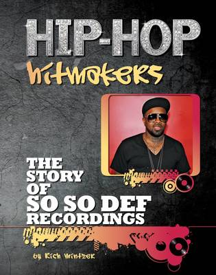 The Story of So So Def Recordings - Hip-Hop Hitmakers (Hardback)