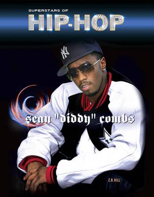 Sean Diddy Combs - Superstars of Hip Hop (Hardback)