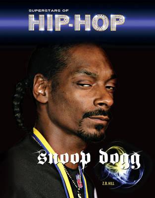 Snoop Dogg - Superstars of Hip Hop (Hardback)