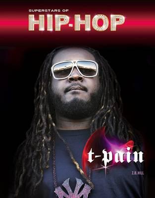 T-Pain - Superstars of Hip Hop (Hardback)