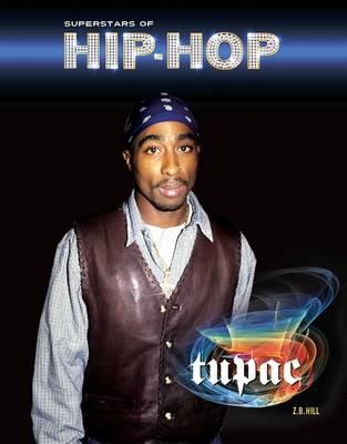 Tupac - Superstars of Hip Hop (Hardback)