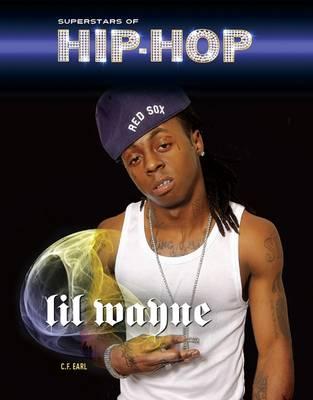 Lil' Wayne - Superstars of Hip Hop (Hardback)