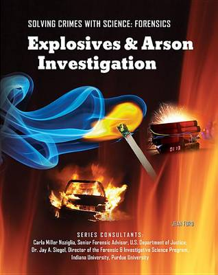 Explosives and Arson Investigation (Hardback)