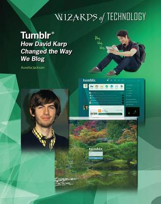 Tumblr: David Karp - Wizards of Technology (Hardback)