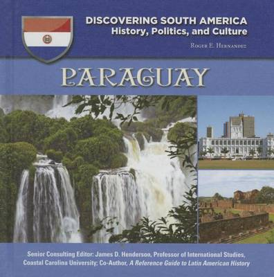 Paraguay - Discovering South America (Hardback)