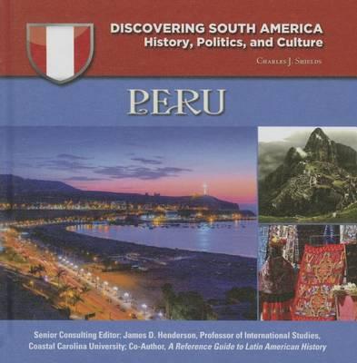 Peru - Discovering South America (Hardback)