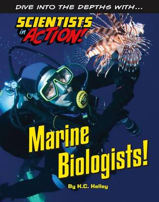 Marine Biologists - Scientists in Action (Hardback)