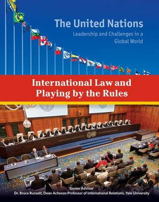 International Law and Playing by the Rules - The United Nations (Hardback)