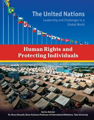 Human Rights and Protecting Individuals - The United Nations (Hardback)