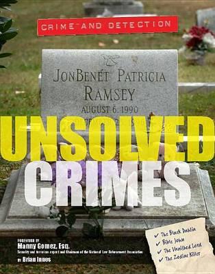Unsolved Crimes - Crime and Detection (Hardback)