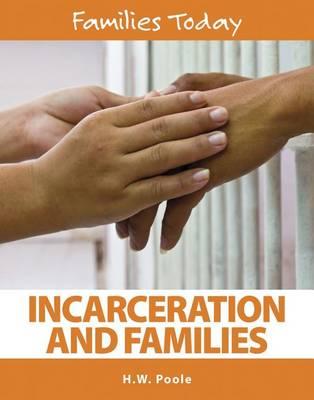 Incarceration and Families (Hardback)