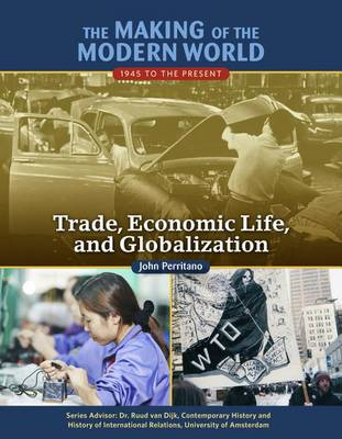 Trade, Economic Life, and Globalization (Hardback)