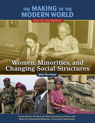 Women Minorities and Changing Social Structures - Making of the Modern World (Hardback)