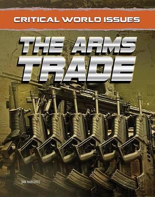 The Arms Trade (Hardback)