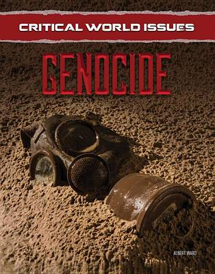 Genocide - Critical World Issues (Hardback)
