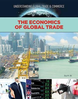 The Economics of Global Trade (Hardback)