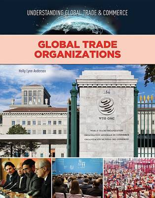 Global Trade Organisations - Global Trade and Commerce (Hardback)