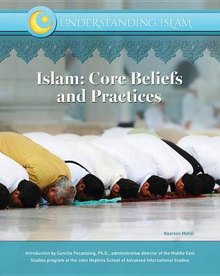 Islam: Core Beliefs and Practices (Hardback)