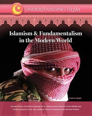 Islamism & Fundamentalism in the Modern World (Hardback)