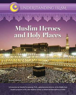 Muslim Heroes and Holy Places (Hardback)