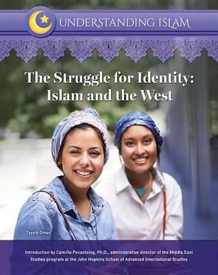 The Struggle for Identity: Islam and the West (Hardback)