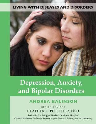 Depression, Anxiety, and Bipolar Disorders (Hardback)