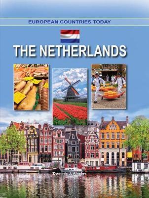 Netherlands - European Countries Today (Hardback)