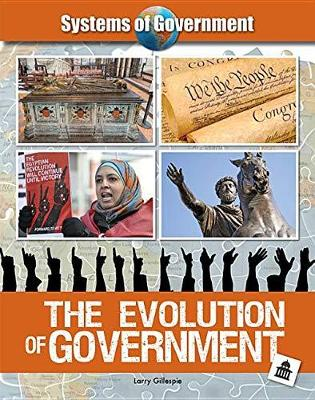 The Evolution of Government - Systems of Government (Hardback)