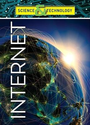 Science and Technology: Internet - Science and Technology (Hardback)
