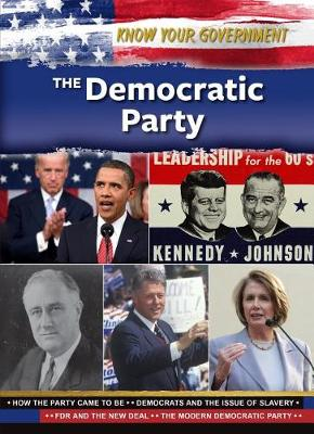 The Democratic Party - Know Your Government (Hardback)